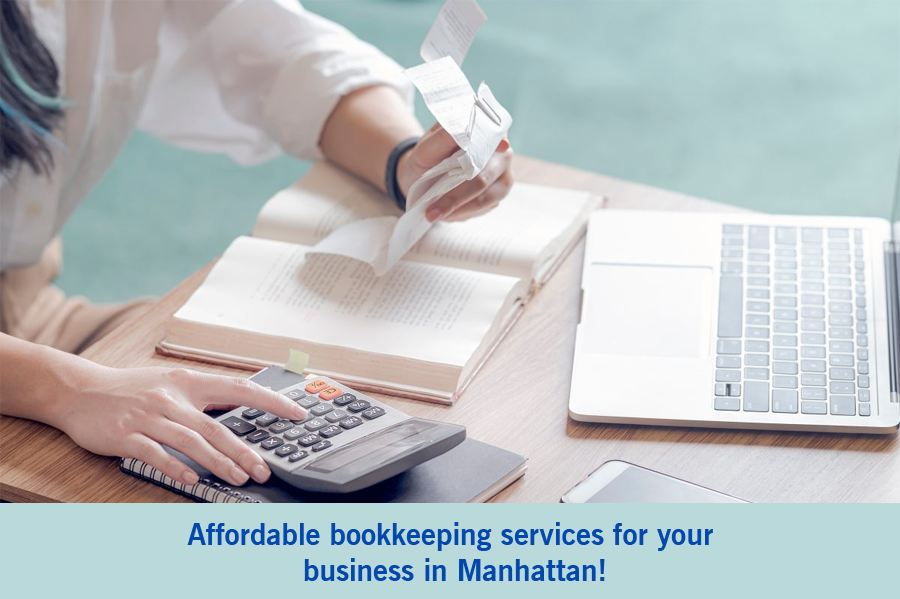 Affordable online bookkeeping services for your business in Manhattan!
