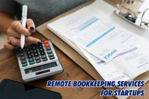 Remote Bookkeeping services for startups in USA | Michigan, Ohia, Kenttucky, Brooklyn, Los Angeles, Miami Florida & More. Bank Credti Card Reconciliation. remote bookkeeping services Remote Bookkeeping Services for Startups Remote Bookkeeping Services for Startups 300x200